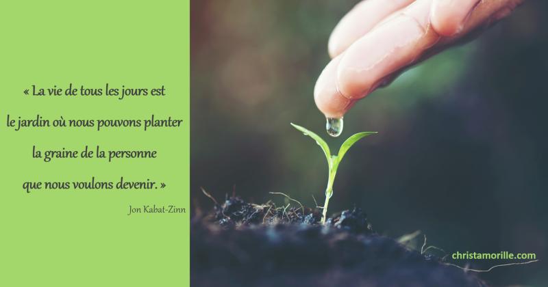 La vie de tous les jours est le jardin o nous pouvons for Jardin que planter en mars